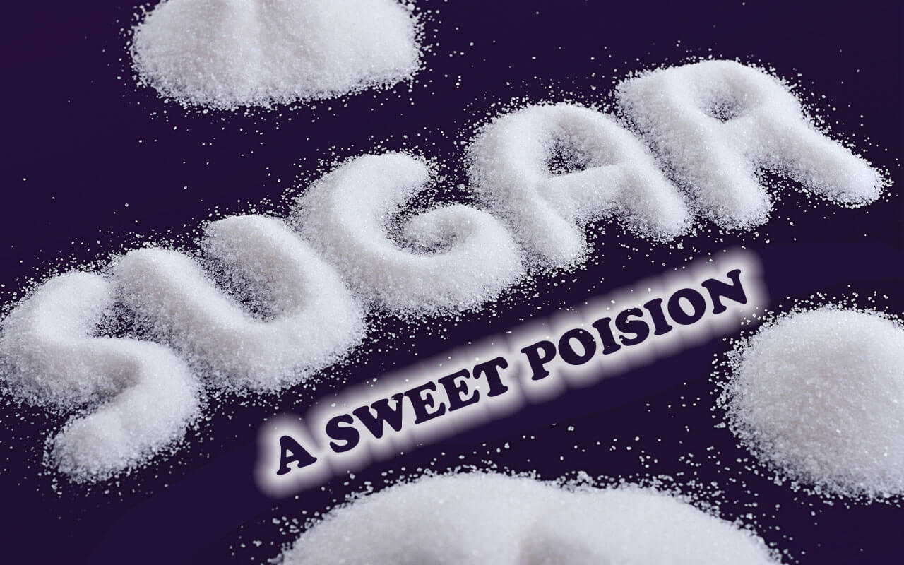 sugar is poison for you What you may not know, is that what passes for sugar these days is actually a hyper-sweetened extract of one of the cheapest, most heavily-sprayed, gmo-pe.