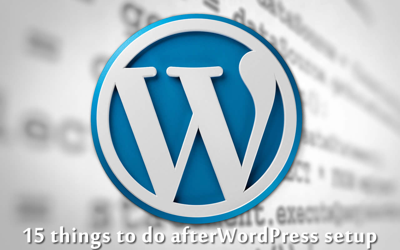 Things to do after WordPress setup